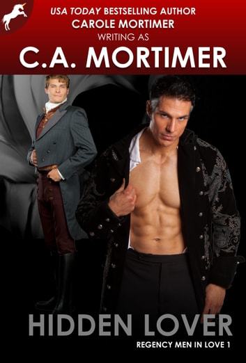 Hidden Lover (Regency Men in Love 1) ebook by Carole Mortimer
