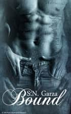 Bound ebook by S. N. Garza