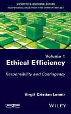 Ethical Efficiency ebook by Virgil Cristian Lenoir