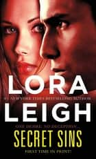 Secret Sins ebook by Lora Leigh