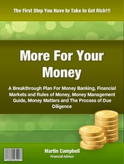 More For Your Money ebook by Martin Campbell