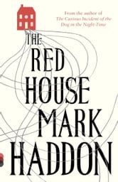 The Red House - A Novel ebook by Mark Haddon