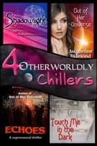 4 Otherworldly Chillers ebook by Jacqueline Diamond