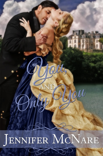 You, and Only You ebook by Jennifer McNare