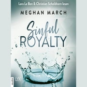 Sinful Royalty - Tainted Prince Reihe 3 (Ungekürzt) audiobook by Meghan March