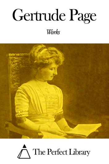 Works of Gertrude Page ebook by Gertrude Page