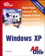 Sams Teach Yourself Windows XP All in One ebook by Greg Perry