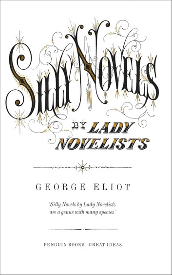 Silly Novels by Lady Novelists ebook by George Eliot