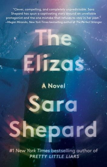 The Elizas - A Novel ebook by Sara Shepard