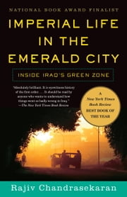 Imperial Life in the Emerald City ebook by Rajiv Chandrasekaran