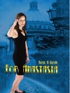For Anastasia ebook by Ross Lloyd