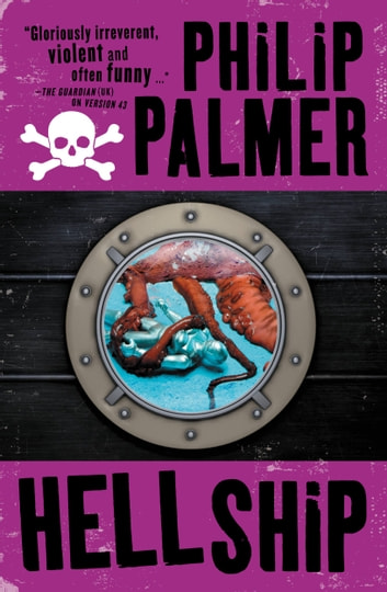 Hell Ship ebook by Philip Palmer