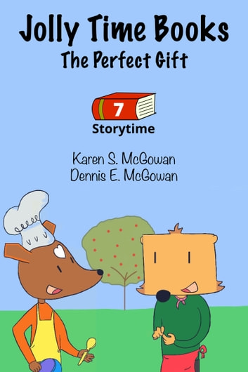 Jolly Time Books: The Perfect Gift ebook by Karen S. McGowan,Dennis E. McGowan
