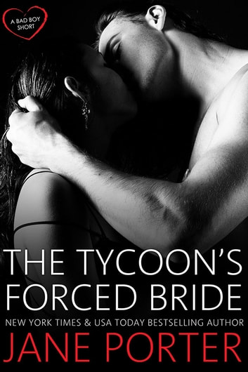 The Tycoon's Forced Bride ebook by Jane Porter