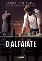 O alfaiate ebook by Barbara Biazioli