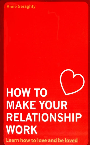 Ways to make your relationship work