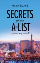 Secrets of the A-List (Episode 11 of 12) ebook by Maya Blake