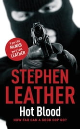 Hot Blood - The 4th Spider Shepherd Thriller ebook by Stephen Leather