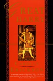 Great Harry ebook by Carolly Erickson