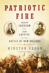 Patriotic Fire ebook by Winston Groom