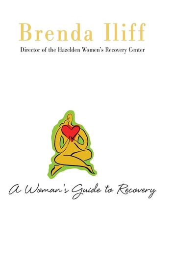 A Womans Guide to Recovery ebook by Brenda Iliff