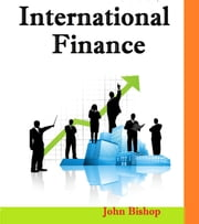 International Finance ebook by John Bishop