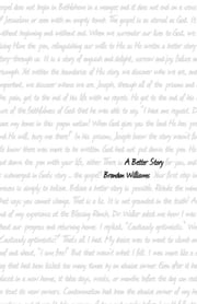 A Better Story ebook by Brandon Williams