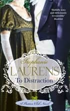 To Distraction - Number 5 in series ebook by Stephanie Laurens