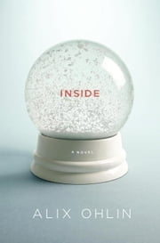 Inside ebook by Alix Ohlin