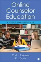 Online Counselor Education ebook by Carl J. Sheperis,Dr. Randy Joe Davis