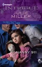 Nanny 911 ebook by Julie Miller