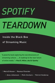 Spotify Teardown - Inside the Black Box of Streaming Music eBook by Maria Eriksson, Rasmus Fleischer, Anna Johansson,...
