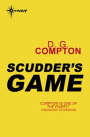 Scudder's Game ebook by D. G. Compton