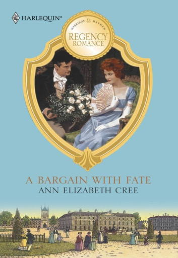A Bargain With Fate (Mills & Boon M&B) ebook by Ann Elizabeth Cree