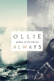 Ollie Always ebook by John Wiltshire