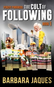The Cult of Following, Book One ebook by Barbara Jaques