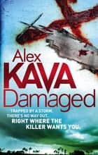 Damaged ebook by Alex Kava