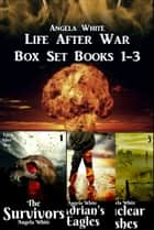 Life After War Box Set 1-3 ebook by Angela White