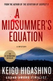 A Midsummer's Equation - A Detective Galileo Mystery ebook by Keigo Higashino
