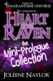 Heart of the Raven: Mini Prologue Collection ebook by Joleene Naylor