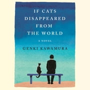 If Cats Disappeared from the World - A Novel audiobook by Genki Kawamura