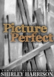 Picture Perfect ebook by Shirley Harrison