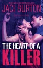 The Heart Of A Killer ebook by