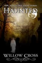 Haunted eBook by Willow Cross