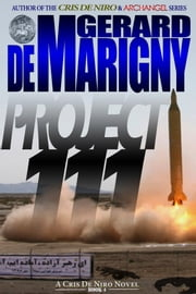 Project 111 (Cris De Niro, Book 4) ebook by Gerard de Marigny