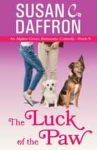 The Luck of the Paw ebook by Susan C. Daffron