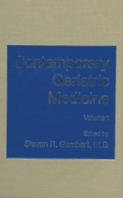 Contemporary Geriatric Medicine - Volume 1 ebook by
