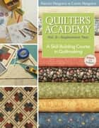 Quilters Academy Vol. 2 Sophomore Year ebook by Harriet Hargrave