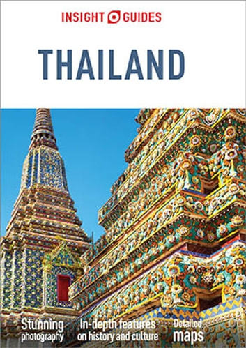 Insight Guides Thailand (Travel Guide eBook) ebook by Insight Guides