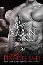 Red Moon Rising - A Nighcreature Novella ebook by